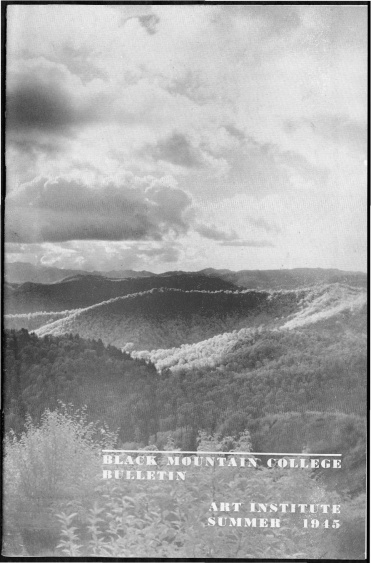 #1 May 1945 Vol. III, No. 6 Black Mountain College Bulletin. Courtesy of Western Regional Archives