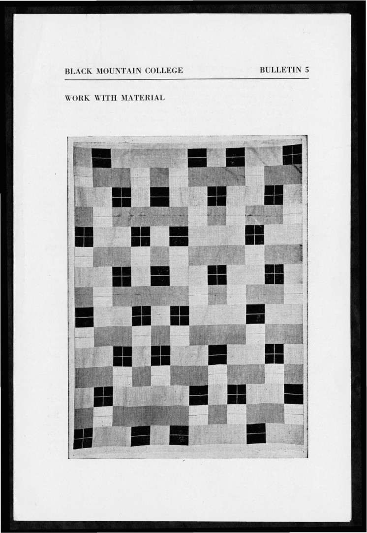 """#1 No. 5, 1938 - """"Work with Material"""" Black Mountain College Bulletin. Courtesy of Western Regional Archives"""