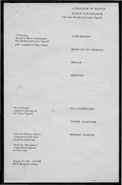"A Program of Dances: Merce Cunningham with Sara Hamill and Louise Lippold. Summer 1948. Original program from performance on August 20, 1948 that included ""A Diversion"", ""Root of an Unfocus"", ""Dream"", ""Orestes"", ""In a Landscape"", ""Totem Ancestor"" and ""Monkey Dances"". Costumes by Mary Outten, music by John Cage and Erik Satie. Released by Jerrold Levy. Courtesy The North Carolina State Archivesthat included ""A Diversion"", ""Root of an Unfocus"", ""Dream"", ""Orestes"", ""In a Landscape"", ""Totem Ancestor"" and ""Monkey Dances"". Costumes by Mary Outten, music by John Cage and Erik Satie. Released by Jerrold Levy. Courtesy The North Carolina State Archives"